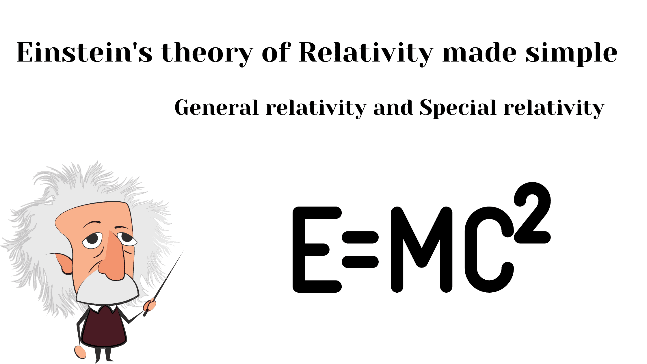 einstein theory of relativity simple explained